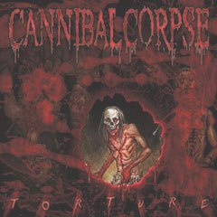Cannibal Corpse Torture